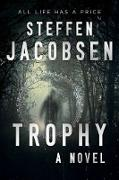 Cover-Bild zu Jacobsen, Steffen: Trophy (eBook)