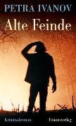 Cover-Bild zu Ivanov, Petra: Alte Feinde