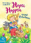 Cover-Bild zu Hopsi Hoppsa wird Osterhase (eBook) von Schütze, Andrea