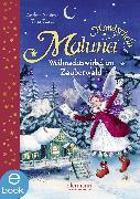 Cover-Bild zu Maluna Mondschein - Weihnachtswirbel im Zauberwald (eBook) von Schütze, Andrea