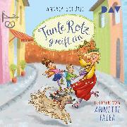 Cover-Bild zu Tante Rotz greift ein (Audio Download) von Schütze, Andrea