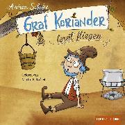 Cover-Bild zu Graf Koriander lernt fliegen, Folge 2 (Audio Download) von Schütze, Andrea