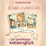 Cover-Bild zu Emma und Emilio - Ein (fast) perfektes Katzenglück (Audio Download) von Schütze, Andrea