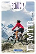 Cover-Bild zu E-Mountainbike Touren Erlebnis Schweiz von Hallwag Kümmerly+Frey AG (Hrsg.)
