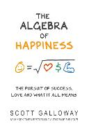 Cover-Bild zu Galloway, Scott: The Algebra of Happiness