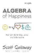 Cover-Bild zu Galloway, Scott: Algebra of Happiness (eBook)