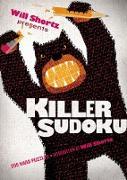 Cover-Bild zu Will Shortz Presents Killer Sudoku: 200 Hard Puzzles von Shortz, Will (Hrsg.)