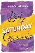 Cover-Bild zu The New York Times Best of Saturday Crosswords: 75 of Your Favorite Sneaky Saturday Puzzles from the New York Times von Shortz, Will (Hrsg.)