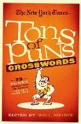 Cover-Bild zu The New York Times Tons of Puns Crosswords: 75 Punny Puzzles from the Pages of the New York Times von Shortz, Will