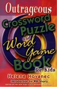Cover-Bild zu Outrageous Crossword Puzzle and Word Game Book for Kids von Hovanec, Helene