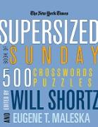 Cover-Bild zu The New York Times Supersized Book of Sunday Crosswords: 500 Puzzles von New York Times