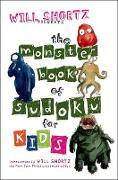 Cover-Bild zu Will Shortz Presents the Monster Book of Sudoku for Kids: 150 Fun Puzzles von Shortz, Will (Solist)