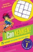 Cover-Bild zu Will Shortz Presents I Can Kenken!, Volume 1: 75 Puzzles for Having Fun with Math von Miyamoto, Tetsuya