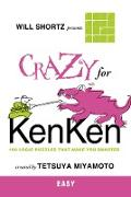 Cover-Bild zu Will Shortz Presents Crazy for Kenken Easy von Shortz, Will