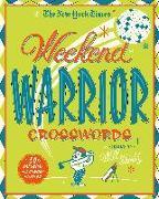 Cover-Bild zu The New York Times Weekend Warrior Crosswords: 50 Saturday and Sunday Puzzles von New York Times