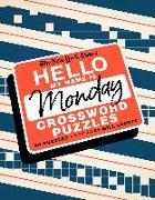 Cover-Bild zu The New York Times Hello, My Name Is Monday: 50 Monday Crossword Puzzles von New York Times