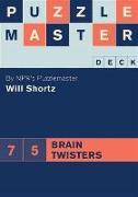Cover-Bild zu Puzzlemaster Deck: 75 Brain Twisters (eBook) von Shortz, Will