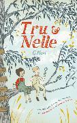 Cover-Bild zu Neri, G.: Tru & Nelle (eBook)