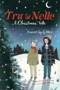 Cover-Bild zu Neri, G.: Tru & Nelle: A Christmas Tale (eBook)