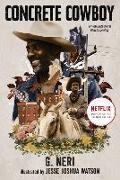 Cover-Bild zu Neri, G.: Concrete Cowboy: Movie Tie-In (Ghetto Cowboy)
