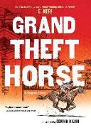Cover-Bild zu Neri, G.: Grand Theft Horse
