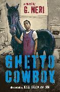 Cover-Bild zu Neri, G.: Ghetto Cowboy (the inspiration for Concrete Cowboy)