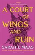 Cover-Bild zu A Court of Wings and Ruin von Maas, Sarah J.