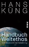 Cover-Bild zu Handbuch Weltethos (eBook) von Küng, Hans