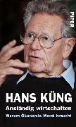 Cover-Bild zu Anständig wirtschaften (eBook) von Küng, Hans