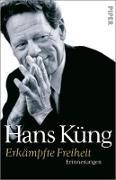 Cover-Bild zu Erkämpfte Freiheit (eBook) von Küng, Hans