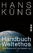 Cover-Bild zu Handbuch Weltethos von Küng, Hans