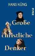 Cover-Bild zu Große christliche Denker von Küng, Hans