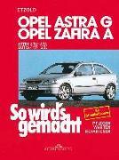Cover-Bild zu Etzold, Hans-Rüdiger: Opel Astra G 3/98 bis 2/04