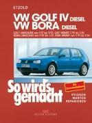 Cover-Bild zu So wird's gemacht. VW Golf IV Diesel 68-150 PS ab 9/97 bis 9/03, Bora Diesel 68-115 PS ab 9/98