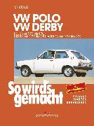 Cover-Bild zu Etzold, Rüdiger: VW Polo 3/75 bis 8/81, VW Derby 3/77 bis 8/81, Audi 50 9/74 bis 8/78 (eBook)