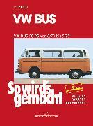 Cover-Bild zu Etzold, Rüdiger: VW Bus T2 50 PS 8/73 bis 5/79 (eBook)