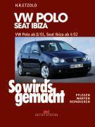 Cover-Bild zu Etzold, Hans-Rüdiger: So wird's gemacht. VW Polo ab 11/01, Seat Ibiza ab 4/02