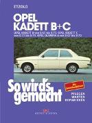 Cover-Bild zu Etzold, Rüdiger: Opel Kadett B + C