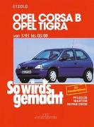 Cover-Bild zu Etzold, Hans-Rüdiger: Opel Corsa B / Opel Tigra