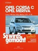 Cover-Bild zu Etzold, Hans-Rüdiger: Opel Corsa C 9/00 bis 9/06 - Opel Meriva 5/03 bis 4/10