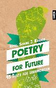 Cover-Bild zu Poetry for Future (eBook) von Sandig, Ulrike Almut