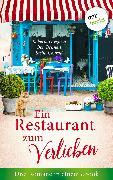Cover-Bild zu Ein Restaurant zum Verlieben: Drei Romane in einem eBook (eBook) von Bennett, Ben
