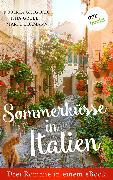 Cover-Bild zu Sommerküsse in Italien: Drei Romane in einem eBook (eBook) von Cormann, Marte