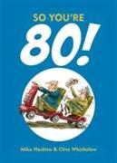 Cover-Bild zu So You're 80! von Haskins, Mike