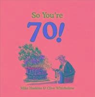Cover-Bild zu So You're 70! von Haskins, Mike