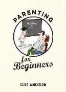 Cover-Bild zu Parenting for Beginners von Whichelow, Clive