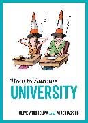 Cover-Bild zu How to Survive University (eBook) von Haskins, Mike