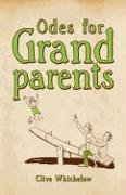 Cover-Bild zu Odes for Grandparents von Whichelow, Clive