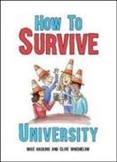Cover-Bild zu How to Survive University von Haskins, Mike