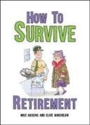 Cover-Bild zu How to Survive Retirement von Haskins, Mike